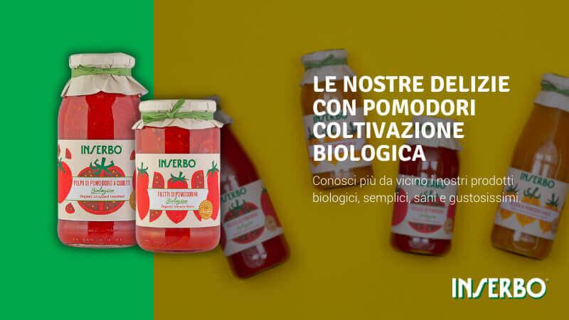 Le nostre delizie con pomodori coltivazione biologica